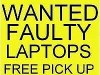 WANTED BROKEN LAPTOPS FREE COLLECTION
