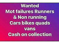 Cars motorbike quads and Van's wanted