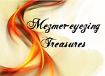 Mezmer-eyezing Treasures