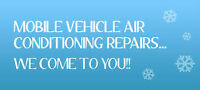 $30 MOBILE A/C SERVICE CARS TRUCKS VANS AND SUVS $30