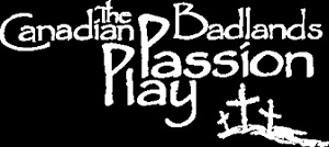 Canadian Badlands Passion Play- Deeply Discounted$$