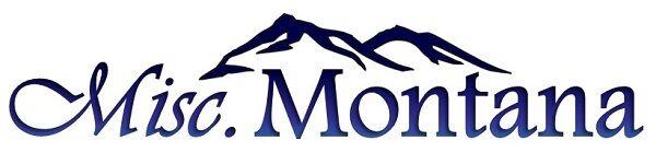 Montana Miscellaneous