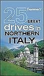 Frommers-25-Great-Drives-in-Northern-Italy-Best-Loved-Driving-Tours