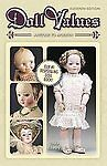 2011 DOLLS PRICE GUIDE RARE BOOK Vogue Effanbee Ideal Mattel Shirley Temple