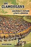 The-Clamorgans-One-Familys-History-of-Race-in-America-Winch-Julie-Good-Cond