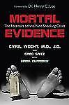 Mortal-Evidence-The-Forensics-Behind-Nine-Shocking-Cases-by-Cyril-H-Wecht