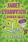 Love in a Nutshell  - Janet Evanovich (2012, Hardcover-Dust Cover) New Book