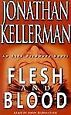 Alex Delaware Ser.: Flesh and Blood No. 15 by Jonathan Kellerman (2001, Audio, Other, Abridged)