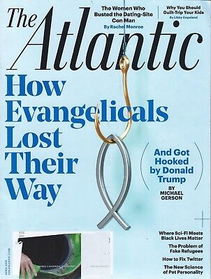The Atlantic Magazine April 2018 How Evangelicals Lost Their Way Donald Trump