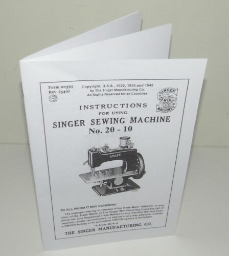 Singer 20 - 10 Toy Child Sewing Machine Instruction Manual Reproduction
