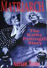The Matriarch Kathy Pettingill Story by Adrian Tame. Ringwood Maroondah Area Preview
