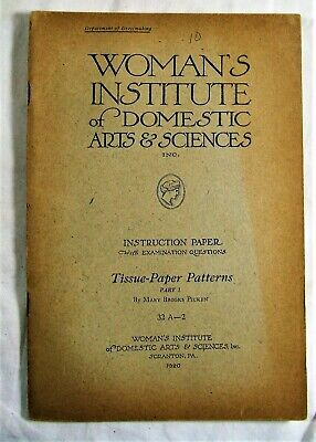 1920 Woman's Institute Domestic Arts & Sciences Tissue-Paper Patterns Pt 1 Book
