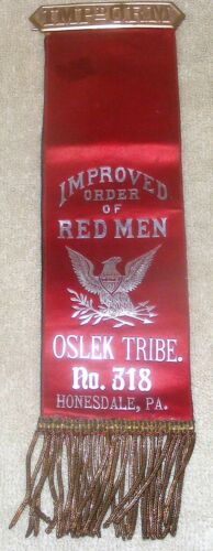 IORM Improved Order Of The Red Men Ribbon Oslek Tribe No.318 Honesdale PA