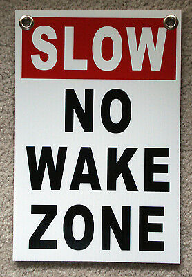 Slow - No Wake Zone 8 X12 Plastic Coroplast Sign With Grommets White