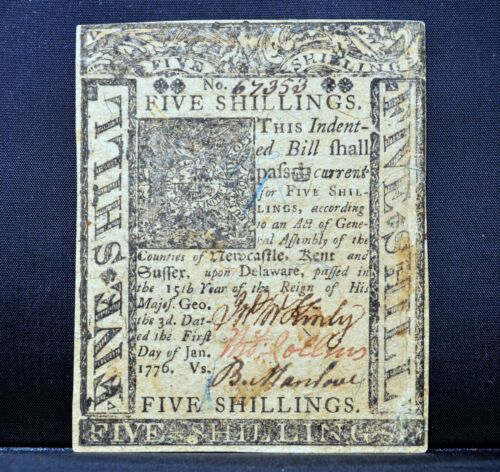 COLONIAL CURRENCY ✪ DELAWARE JANUARY 1ST 1776 ✪ FR DE-77 5S SHILLING AU◢TRUSTED◣