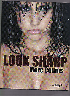 Look Sharp, photography monography by Marc Collins, photographer, HC, 2008 1st