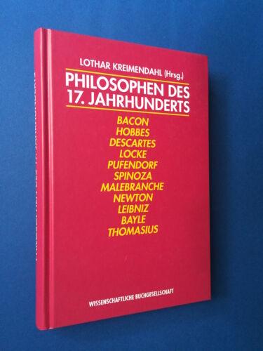 Lothar Kreimendahl (Hrsg): Philosophen des 17. Jahrhunderts. Eine Einführung