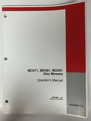 Case Ih Operators Manual -- Mdx71 Mdx81 Mdx91 Disc Mowers