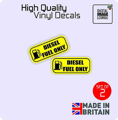 2 x DIESEL ONLY Fuel Weatherproof Car, Van, Taxi, Minibus, STICKER / VINYL DECAL
