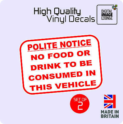 2 X NO FOOD OR DRINK TO BE CONSUMED IN THIS VEHICLE MINICAB TAXI STICKER