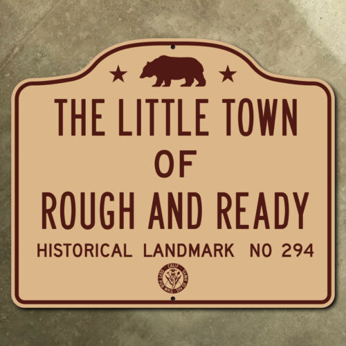 California Old Rough and Ready historical marker road sign bear 1947 18 x 15