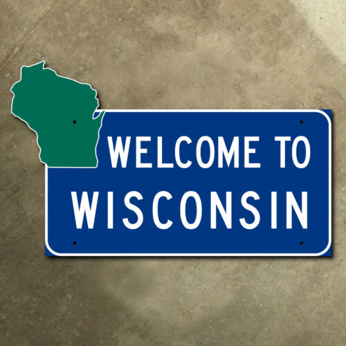 Wisconsin state line highway marker road sign 1975 23 x 14 welcome