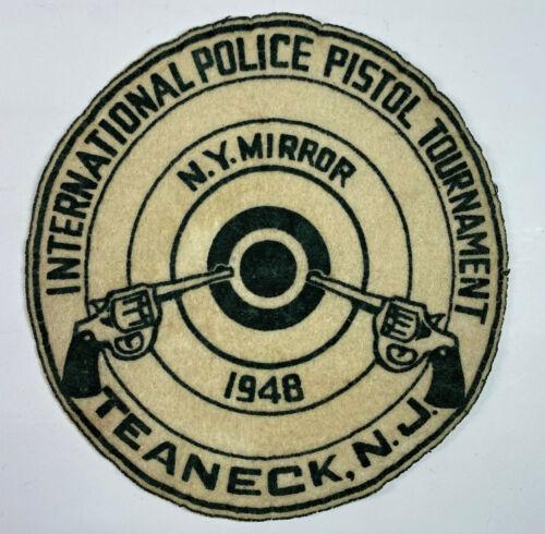 Teaneck Police International Pistol Tournament NY Mirror 1948 New Jersey Patch