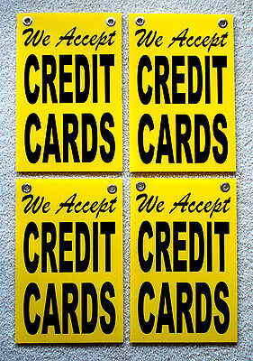 4 We Accept Credit Cards Coroplast Signs With Grommets 8x12
