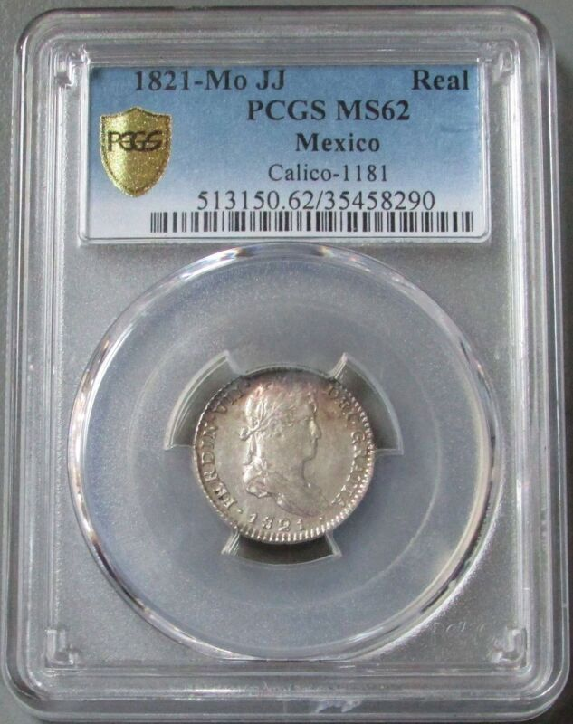 1821 MO JJ SILVER MEXICO 1 REAL FERDINAND VII CALICO 1181 PCGS MINT STATE 62