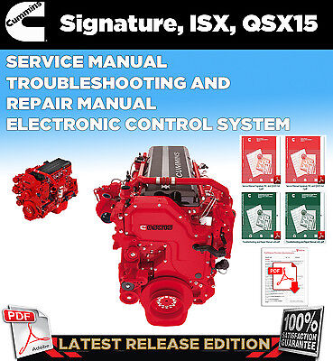 CUMMINS Signature ISX QSX15 Service Manual, Troubleshooting & Repair Manual
