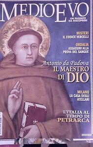 MEDIOEVO-Giugno-2011-Antonio-da-Padova-Codice-Vercelli-casa-Otellani-Petrarca