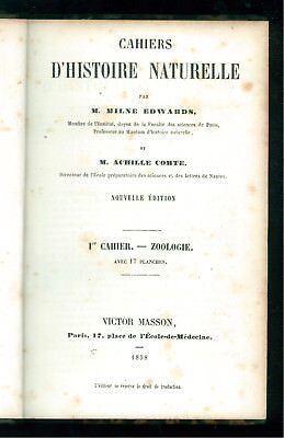 EDWARDS MILNE COMTE ACHILLE CAHIERS D'HISTOIRE NATURELLE ZOOLOGIE MASSON 1858