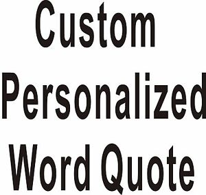Custom Personalized Own Word Quote Wall Stickers Wall Decals Art Home Decor DIY