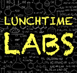 LUNCHTIME LABS