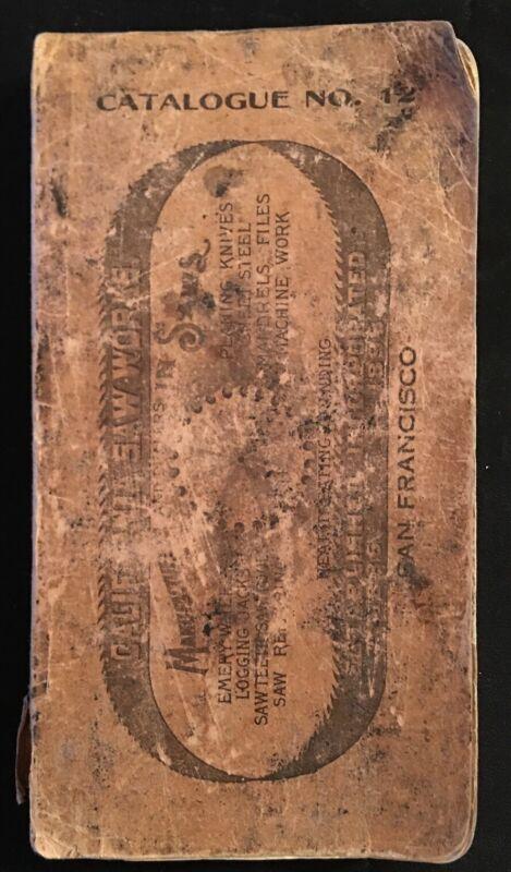 California Saw Works, Catalogue No. 12, 1924, Original Copy