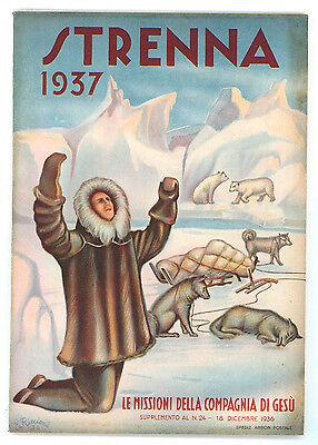STRENNA 1937 LE MISSIONI DELLA COMPAGNIA DI GESU' SUPPLEMENTO N. 24 - 1936