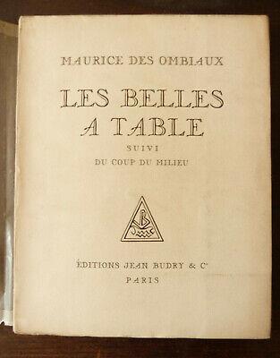 MAURICE DES OMBIAUX LES BELLES A TABLE  DU COUP DU MILIEU Ed JEAN BUDRY 1926