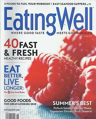 Eating Well Magazine 40 Healthy Recipes New Food Rules Summers Best Seafood