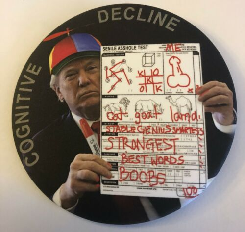 """Limited Edition 3"""" Humorous Anti-Trump """"Cognitive Decline"""" Pinback - 40 Made"""