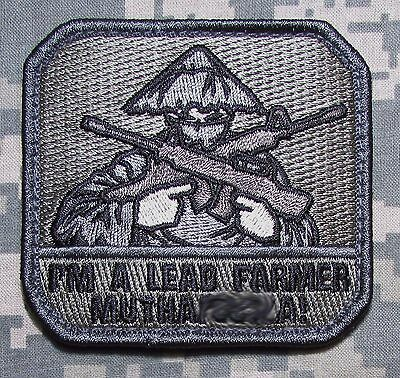 I'M A LEAD FARMER MUTHAF*CKA USA ARMY MORALE TACTICAL MILITARY ACU HOOK PATCH