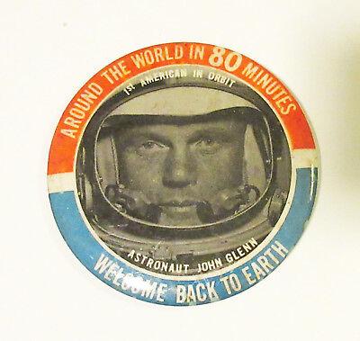 Vintage Welcome Back To Earth Glenn John Glenn Pinback Button