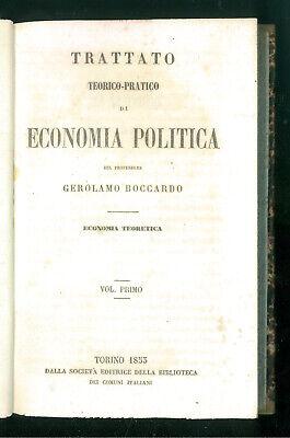 BOCCARDO GEROLAMO TRATTATO TEORICO PRATICO DI ECONOMIA POLITICA 1853 3 VOLUMI