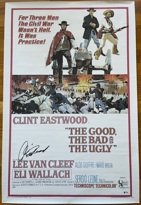 CLINT EASTWOOD SIGNED THE GOOD THE BAD AND THE UGLY 24x36 POSTER BAS LOA #A67468