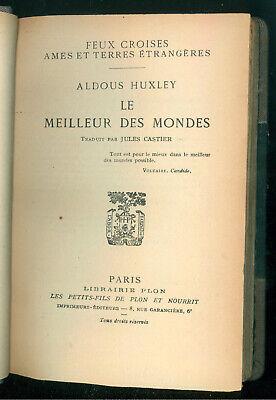 HUXLEY ALDOUS LE MEILLEUR DES MONDES PLON 1933 PRIMA EDIZIONE FEUX CROISES