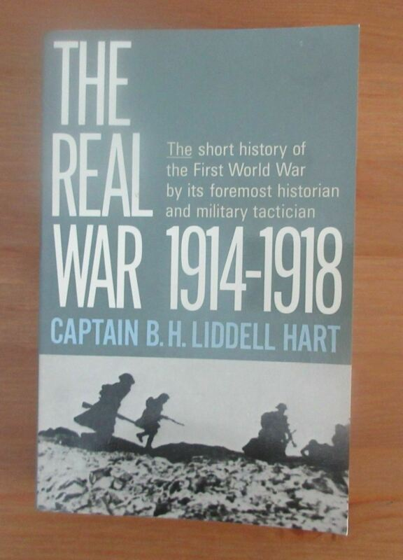 classic WW1 OLD BOOK REAL WAR LIDDELL HART