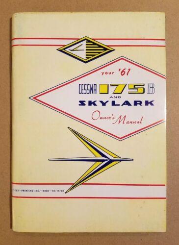 Excellent 1961 Cessna 175 Skylark Owner's Manual P-225  Printed 10/15/60
