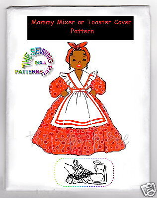 Toaster Cover Patterns - Mammy Doll MIXER OR TOASTER COVER Pattern # 671 Black American Vintage 1940's