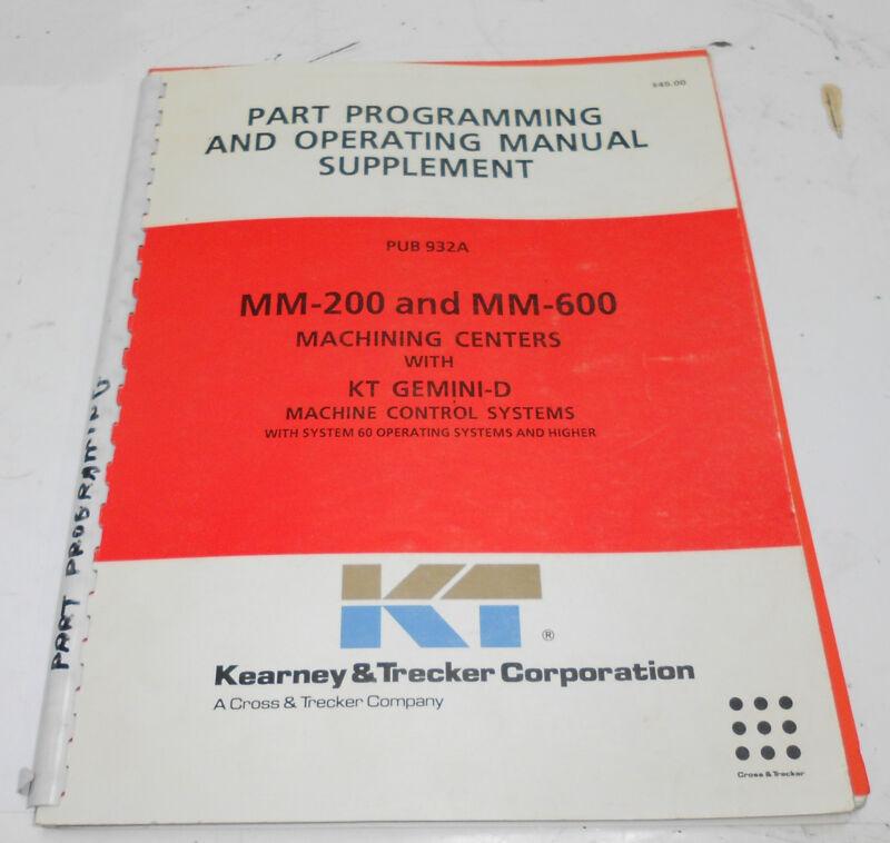 Kearney & Trecker Part Programming & Operating Manual Supplement, Pub 932A