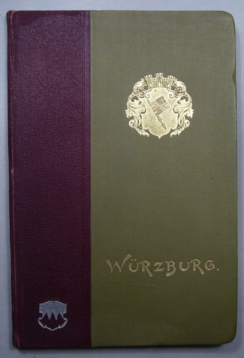 GÖBL: WÜRZBURG, Ein kulturhistorisches Städtebild EA 1895, 80 Abbildungen
