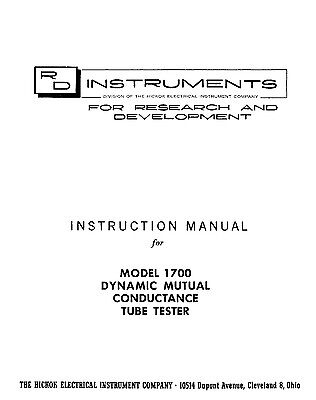 Hickok 1700 Dynamic Mutual Conductance Tube Tester Manual